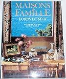 Maisons de famille - Bords de mer
