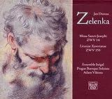Zelenka: Missa Sancti Josephi / Litaniae Xaverianae