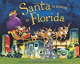 Santa Is Coming to Florida by Steve Smallman (2012-10-01)