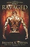 Ravaged: Volume 7 (The Vampire Awakenings Series)