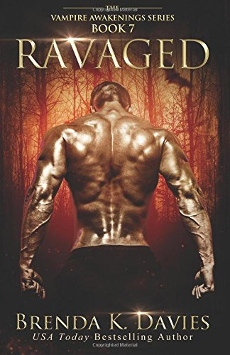 Ravaged: Volume 7 (The Vampire Awakenings Series)