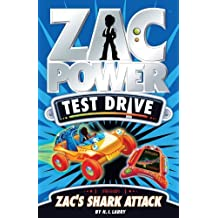 Zac's Shark Attack (Zac Power Test Drive) by H. I. Larry (2014-03-01)