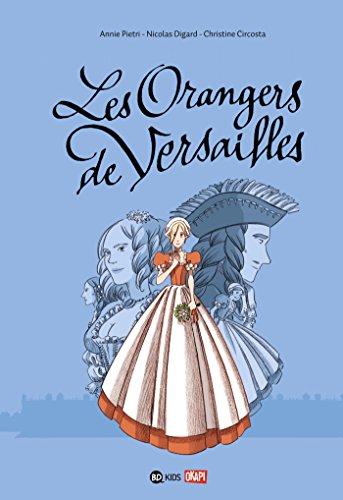 BD Les orangers de Versailles, Tome 01