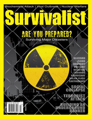 Survivalist Magazine Issue #13 - Surviving Major Disasters (English Edition)