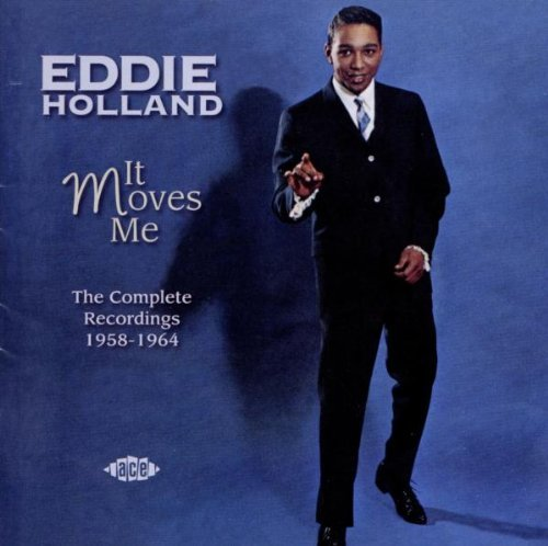It Moves Me: The Complete Recordings 1958-1964 by EDDIE HOLLAND (2012-02-07)
