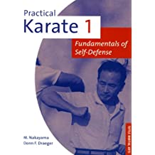 Practical Karate Volume 1 Fundamentals O: Fundamentals of Self-Defense: 001 (Practical Karate Series)