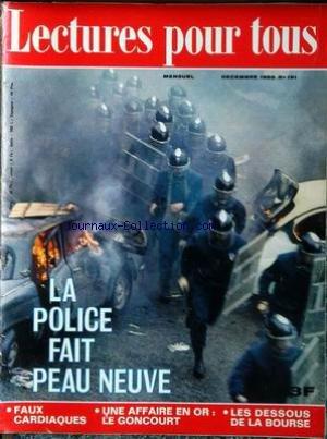 LECTURES POUR TOUS [No 191] du 01/12/1969 - LA POLICE FAIT PEAU NEUVE - FAUX CARDIAQUES - UNE AFFAIRE EN OR - LE GONCOURT - LES DESOUS DE LA BOURSE.