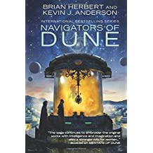 Navigators of Dune: Volume 3 (The Great Schools of Dune)