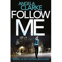 Follow Me (Social Media Murders 1)
