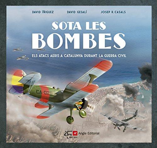 Sota Les Bombes (Altres) por David Íñiguez Gràcia