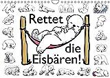 Rettet die Eisbären (Wandkalender 2018 DIN A4 quer): Eine Bildergeschichte (Monatskalender, 14 Seiten ) (CALVENDO Tiere) [Kalender] [Apr 01, 2017] Conrad, Ralf - Ralf Conrad
