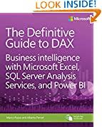 #9: The Definitive Guide to DAX: Business intelligence with Microsoft Excel, SQL Server Analysis Services, and Power BI (Business Skills)