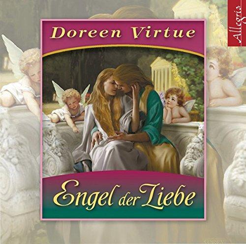 Engel der Liebe: Himmlische Hilfe für Ihr Liebesleben: 1 CD