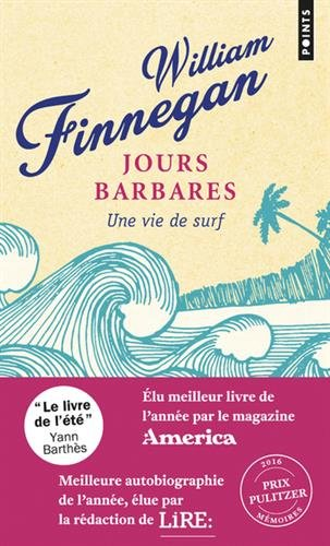 Jours barbares - Une vie de surf par William Finnegan