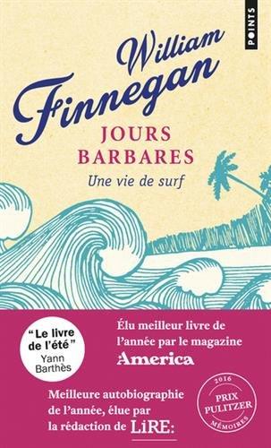 Jours barbares - Une vie de surf par William Finnegan