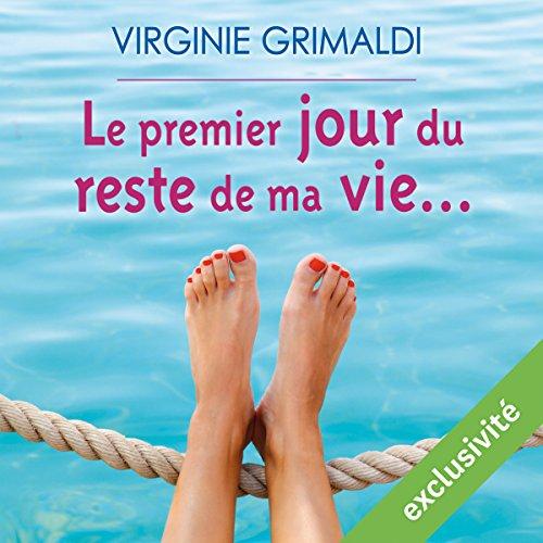 Télécharger Le premier jour du reste de ma vie... PDF Livre eBook France