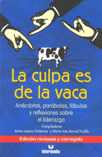 La Culpa Es De La Vaca