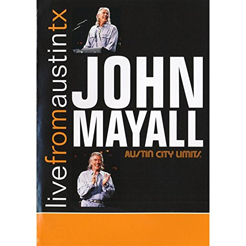 John Mayall - Live From Austin, TX