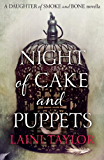 Night of Cake and Puppets: A Daughter of Smoke and Bone Novella (Daughter of Smoke and Bone Trilogy)