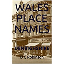 WALES PLACE NAMES: DENBIGHSHIRE (English Edition)