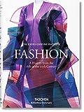 Fashion. Une histoire de la mode du XVIIIe au XXe ..