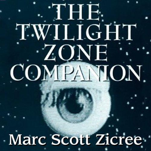 The Twilight Zone Companion, 2nd Edition  Audiolibri
