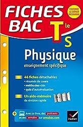 Fiches bac Physique Tle S (enseignement spécifique): fiches de révision - Terminale S