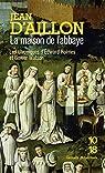 Edward Holmes et Gower Watson, tome 7 : La maison de l'Abbaye par d'Aillon
