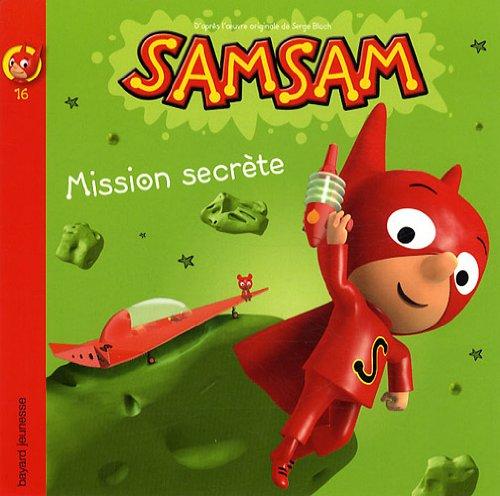 SamSam, Tome 16 : Mission secrète