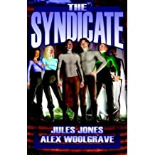 The Syndicate: Volumes 1 & 2 by Jules Jones (2005-11-30)