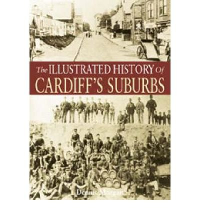 [ILLUSTRATED HISTORY OF CARDIFF