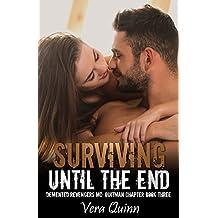 Surviving Until The End (Demented Revengers MC: Quitman Chapter Book 3) (English Edition)