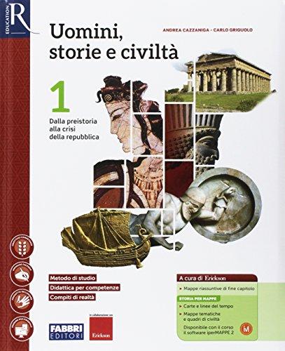 Uomini, storie e civilt. Per le Scuole superiori. Con e-book. Con 2 espansioni online. Con 2 libri: Saperi di base-Atlante storico: 1