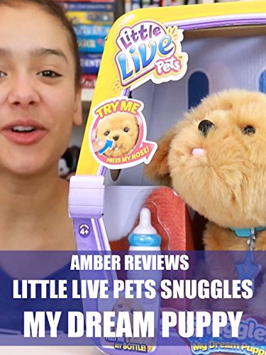 amber-reviews-little-live-pets-snuggles-my-dream-puppy