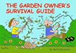 Garden Owner's Survival Guide