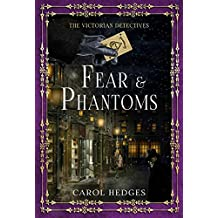 Fear & Phantoms (The Victorian Detectives Book 6)