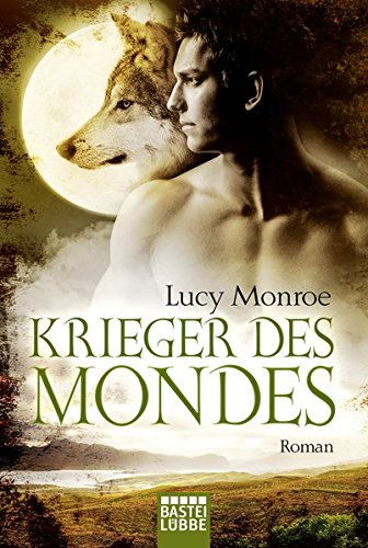 Krieger des Mondes: Roman (Children of the Moon, Band 5)