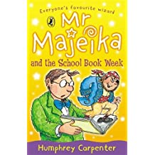 Mr Majeika and the School Book Week by Humphrey Carpenter (1993-08-05)