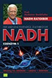 NADH –  Der lebensnotwendige  Zellwirkstoff für Energie, Nerven und Libido (Enter your phone number here)