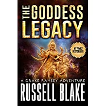 The Goddess Legacy (Drake Ramsey Book 3)