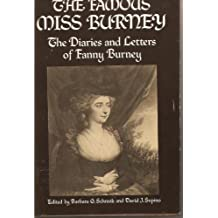 The famous Miss Burney: The diaries and letters of Fanny Burney by Fanny Burney (1976-08-05)