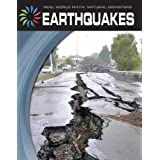 Earthquakes (21st Century Skills Library: Real World Math: Natural Disasters) by Graeme Davis (2012-01-06)