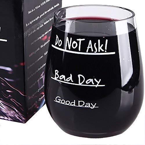 Bonne journée - Bad - Ne pas demander de jour - Verre à vin sans pied - Incassable - Incassable - EA et sans BPA Tritan Plastique - 453,6 gram - Éléphant Blanc - Remplir - Yankee Swap - Secret Santa