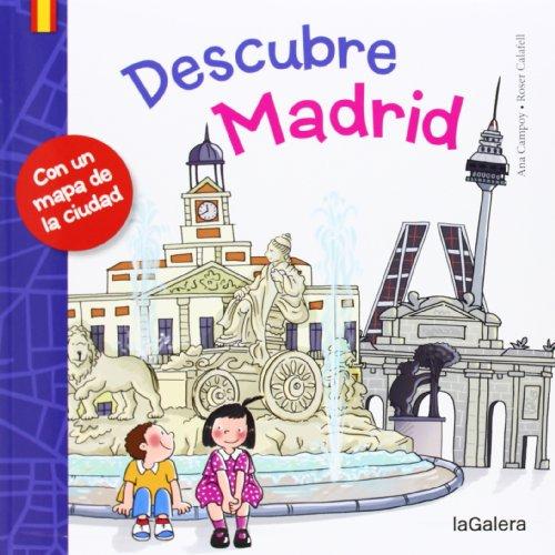 Descubre Madrid por Ana Campoy