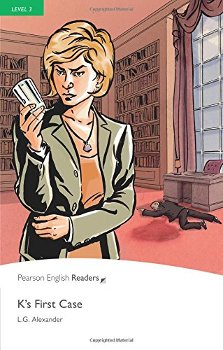 K's First Case: Level 3 (Pearson English Graded Readers) par L. G. Alexander