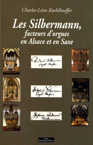 Facteurs d'Orgues en Alsace et en Saxe