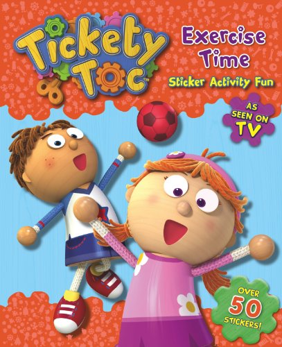 Exercise Time Sticker & Activity Book (S & A Tickety Toc)