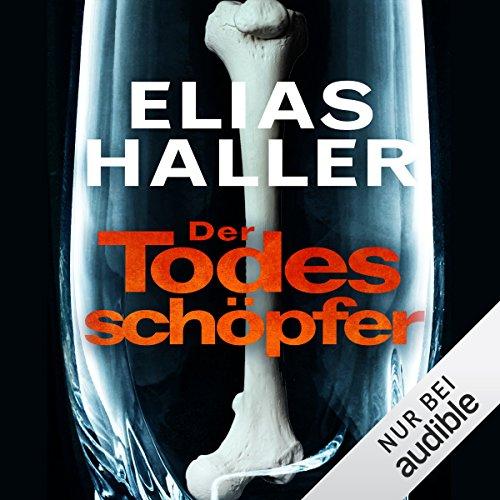 Buchseite und Rezensionen zu 'Der Todesschöpfer: Klara Frost 2' von Elias Haller