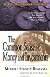 The Common Sense of Money and Investments (Wiley Investment Classic Series)