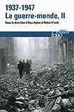 1937 1947 la guerre monde tome 2